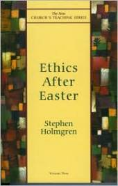 Ethics after Easter, Vol. 9 by Stephen Holmgren: Book Cover